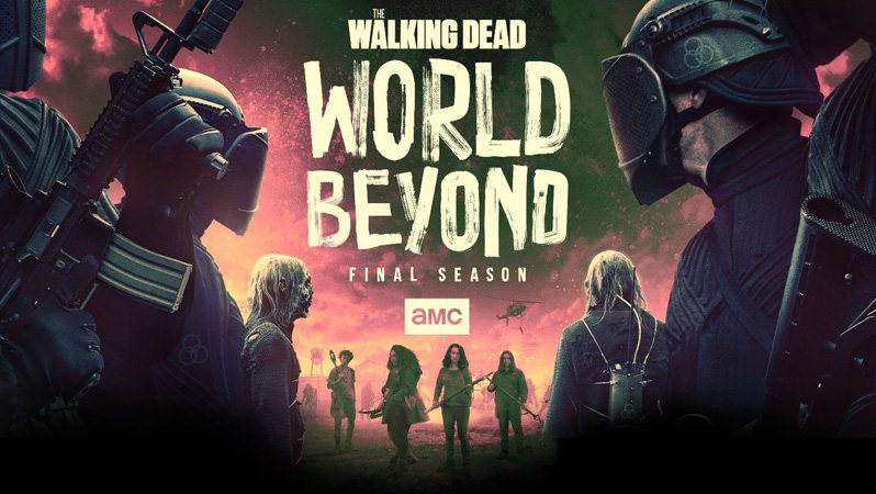 《行尸走肉:外面的世界第二季》The Walking Dead: World Beyond 迅雷下载-1